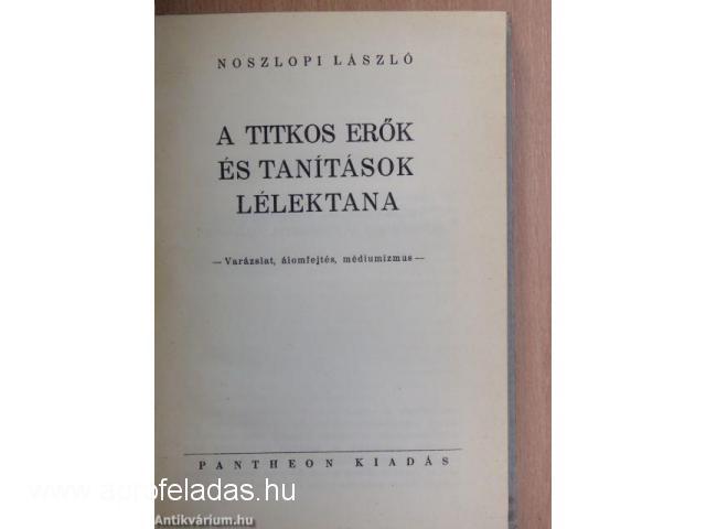Noszlopi László - A titkos erők,tanítások lélektana